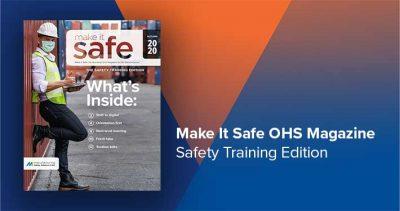 Make It Safe Magazine