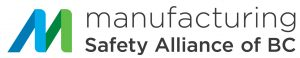 Manufacturing Safety Alliance of BC